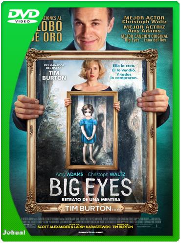 Big Eyes: Retratos De Una Mentira (2014) DVDRip Español Latino