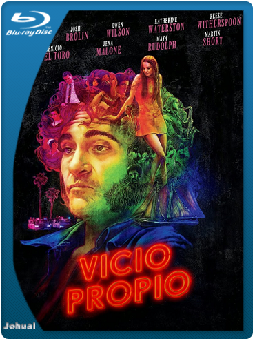 Vicio Propio (2014) BRRip 1080p Latino